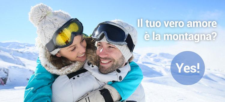 Il tuo vero amore è la montagna? Yes!