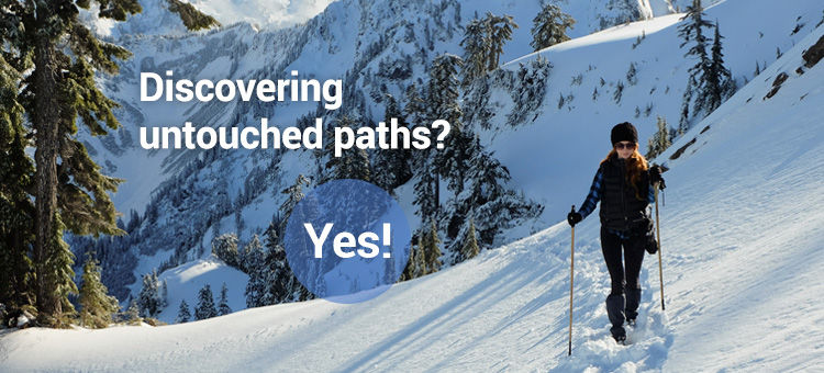 Discovering untouched paths? Yes!