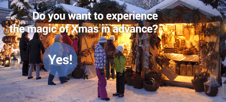 Do you want to experience the Christmas magic in advance? Yes!