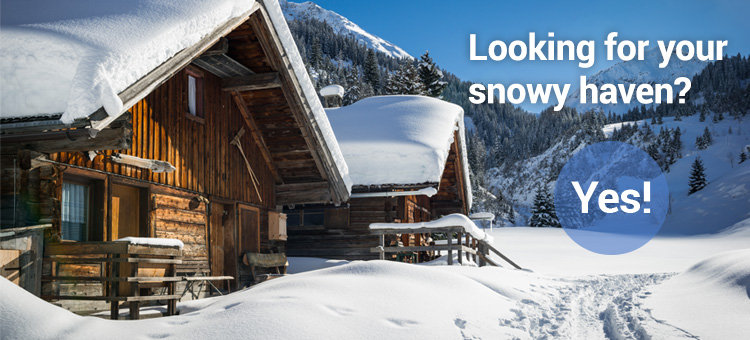 Looking for your snowy haven? Yes!