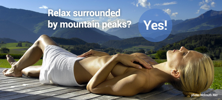 Relax surrounded by mountain peaks? Yes!