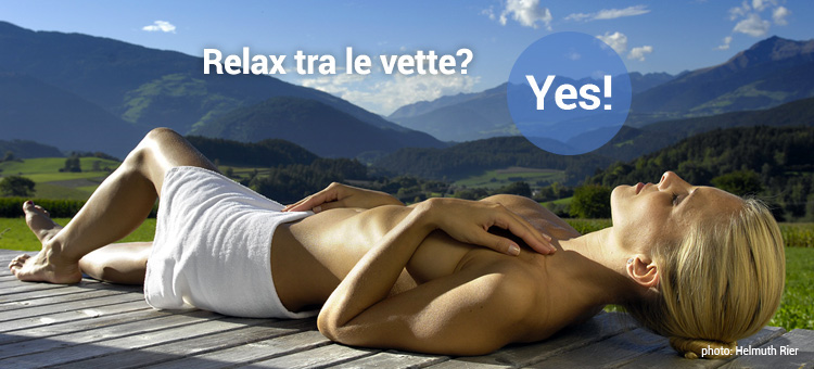 Relax tra le vette? Yes!